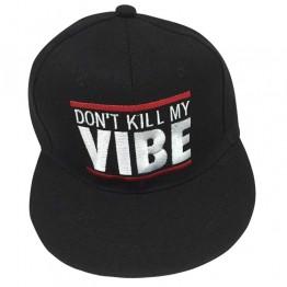 """sort cap med hvid """"Don't kill my vibes"""""""